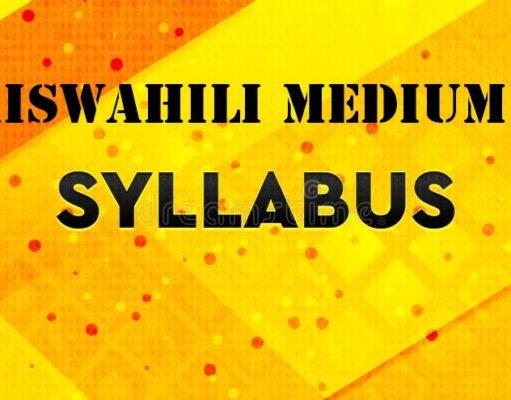 Syllabus for Primary Education - Kiswahili Medium Schools