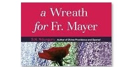 A WREATH FOR FATHER MAYER