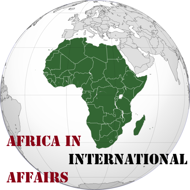 Topic 4: AFRICA IN INTERNATIONAL AFFAIRS   HISTORY FORM 4
