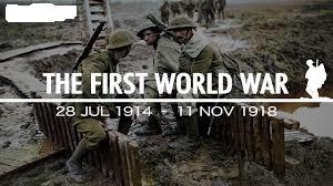 THE FIRST WORLD WAR 1914 - 1918