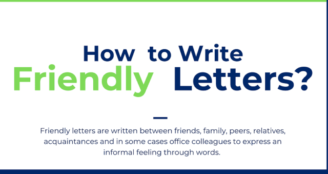 INFORMAL or FRIENDLY LETTERS_LETTER WRITING