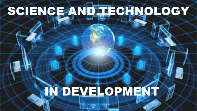 SCIENCE AND TECHNOLOGY IN DEVELOPMENT