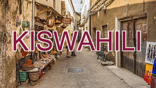 Kiswahili Beginners and Foreigners